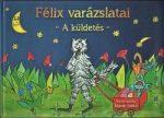 Félix varázslatai - A küldetés