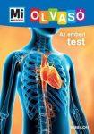 Az emberi test - Mi Micsoda Olvasó