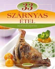 33 Szárnyas étel