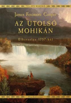 Az utolsó mohikán - Elbeszélés 1757-ből