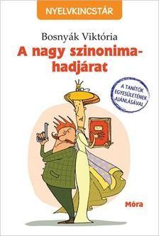 A nagy szinonima-hadjárat - Nyelvkincstár-sorozat