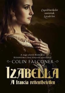 Izabella a francia rettenthetetlen