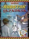 Kalandos küldetés - A robotok lázadása