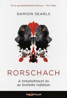 Rorschach - A tintafoltteszt és az észlelés rejtélyei