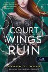 A Court of Wings and Ruin - Szárnyak és pusztulás udvara (Tüskék és rózsák udvara 3.)