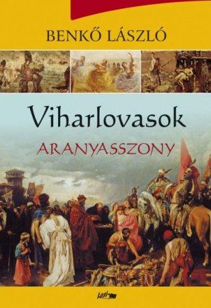 Viharlovasok III. - Aranyasszony