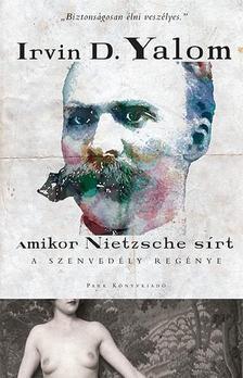 Amikor Nietzsche sírt - A szenvedély regénye