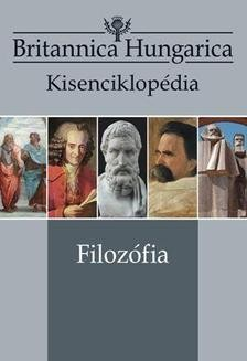 Filozófia - Britannica Hungarica Kisenciklopédia