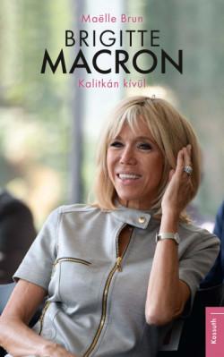 Brigitte Macron - Kalitkán kívül