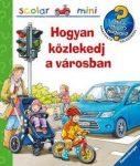 Hogyan közlekedj a városban - Scolar mini 25.
