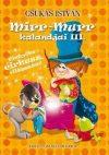 Mirr-Murr kalandjai III. - Pintyőke cirkusz, világszám!
