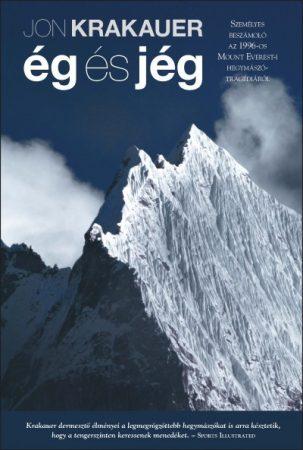 Ég és jég - Személyes beszámoló az 1996-os Mount Everest-i hegymászó tragédiáról