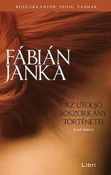 Az utolsó boszorkány történetei / Első könyv