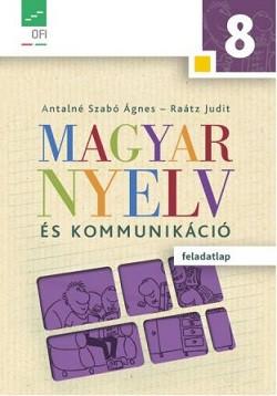 Magyar nyelv és kommunikáció. Feladatlap a 8. évfolyam számára