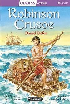 Robinson Crusoe - Olvass velünk! 4. szint