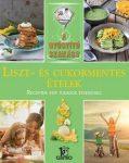 Liszt- és cukormentes ételek / A gyógyító szakács