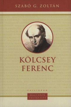 Kölcsey Ferenc / Magyarok emlékezete