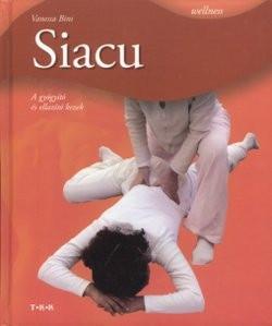 Siacu - A gyógyító és ellazító kezek