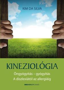 Kineziológia - Öngyógyítás - gyógyítás - A diszlexiától az allergiáig