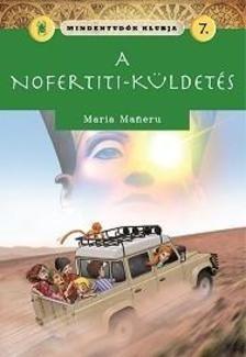 Mindentudók klubja 7.- A Nofertiti-küldetés