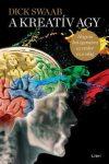 A kreatív agy - Hogyan hat egymásra az ember és a világ