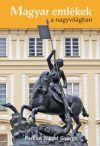 Magyar emlékek a nagyvilágban