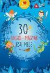 30 angol-magyar esti mese