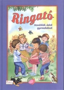 Ringató - Mondókák, dalok gyermekeknek