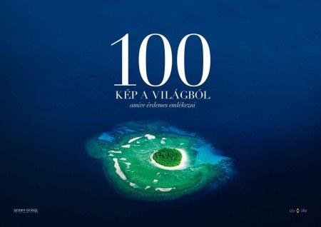 100 kép a világból, amire érdemes emlékezni