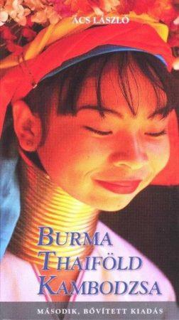 Burma, Thaiföld, Kambodzsa
