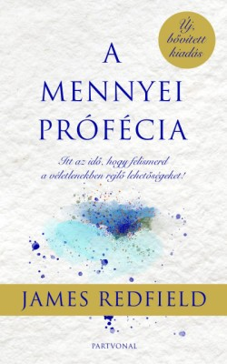 A mennyei prófécia (Új, bővített kiadás)