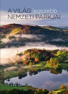 A világ legszebb nemzeti parkjai