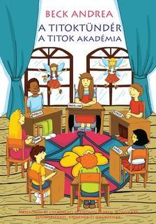 A Titoktündér - A Titok Akadémia
