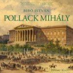 Pollack Mihály - Az építészet mesterei