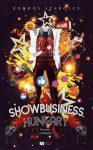 Showbusiness, Hungary