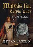 Mátyás fia, Corvin János I. - Árulók diadala