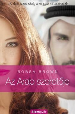 Az Arab szeretője - Arab 2.