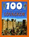 Lovagkor - 100 állomás-100 kaland