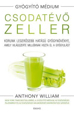 Csodatévő zeller - Gyógyító médium