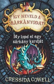 Így neveld a sárkányodat 9. - Így lopd el a sárkány kardját