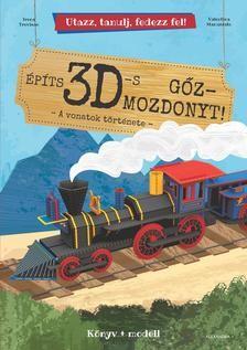 Építs 3D-s gőzmozdonyt! - A vonatok története