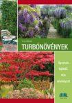Turbónövények - Gyorsan fejlődő, dús növényzet