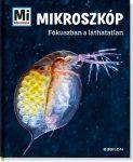 Mikroszkóp - Fókuszban a láthatatlan