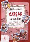 Caesar és bandája - Római történetek újratöltve