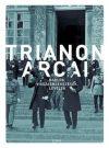 Trianon arcai - Naplók, visszaemlékezések, levelek