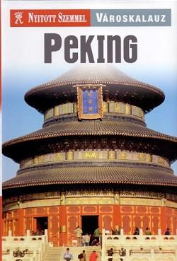Peking-Nyitott Szemmel Városkalauz