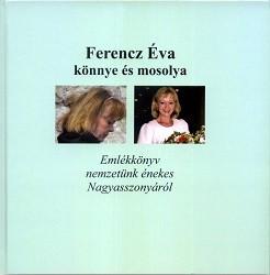 Ferencz Éva könnye és mosolya