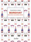 Bordivat - Boros könyv szenvedélyes nőknek
