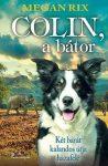 Colin, a bátor