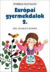 Európai gyermekdalok 2. - Dél- és Kelet-Európa